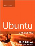 Ubuntu Unleashed 2015 Edition Covering 14. 10 And 15. 04 10th 2015 edition cover