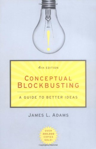 Conceptual Blockbusting A Guide to Better Ideas 4th 2001 (Revised) edition cover