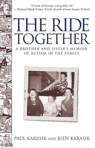 Ride Together A Brother and Sister's Memoir of Autism in the Family  2004 edition cover