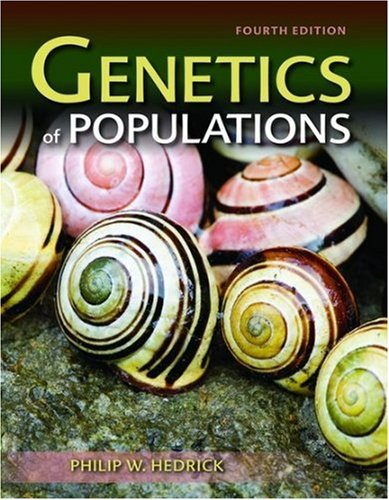 Genetics of Populations  4th 2011 (Revised) edition cover