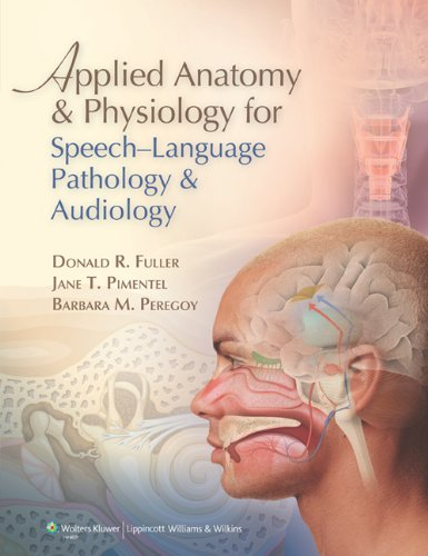 Applied Anatomy and Physiology for Speech-Language Pathology and Audiology   2012 edition cover