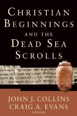 Christian Beginnings and the Dead Sea Scrolls   2006 edition cover