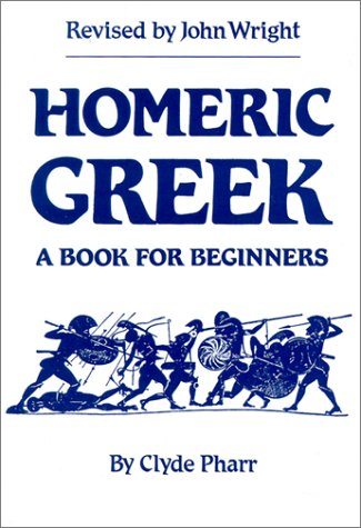 Homeric Greek A Book for Beginners  1985 (Revised) edition cover