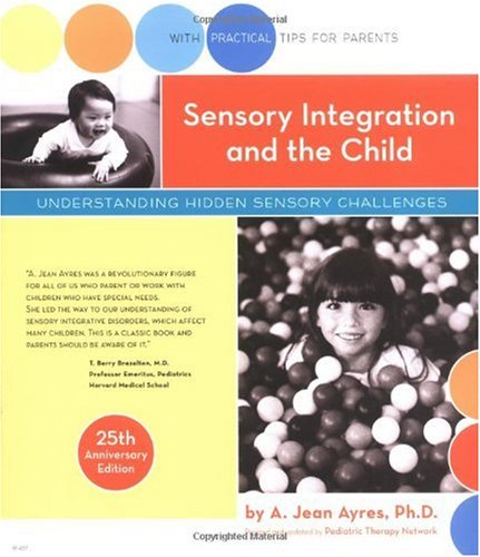 SENSORY INTEGRATION+THE CHILD- 1st edition cover