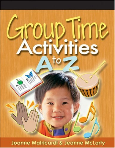 Group Time Activities A to Z   2006 9781401872373 Front Cover