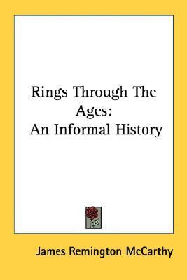 Rings Through the Ages : An Informal History N/A edition cover