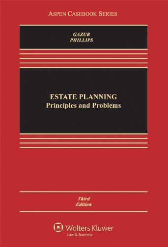 Estate Planning Principles and Problems 3rd 2011 (Revised) 9781454805373 Front Cover