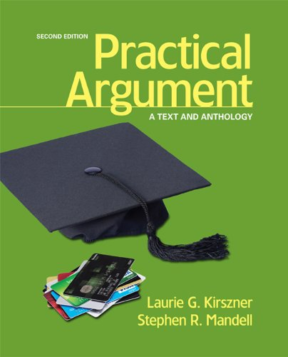 Practical Argument A Text and Anthology 2nd 2014 9781457622373 Front Cover