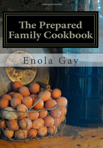 Prepared Family Cookbook  N/A 9781490544373 Front Cover