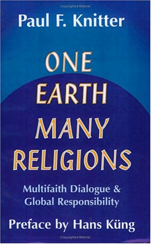 One Earth - Many Religions Multifaith Dialogue and Global Responsibilities  1995 edition cover