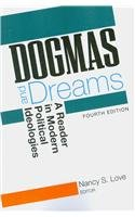 Dogmas and Dreams A Reader in Modern Political Ideologies 2nd 2009 (Revised) edition cover