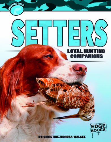 Setters: Loyal Hunting Companions  2013 edition cover