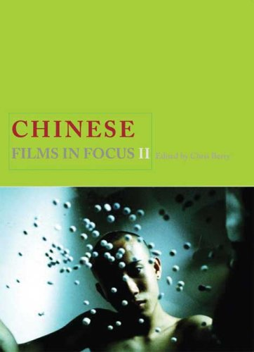 Chinese Films in Focus II  2nd 2008 (Revised) 9781844572373 Front Cover