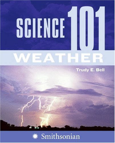 Science 101: Weather   2007 9780060891374 Front Cover