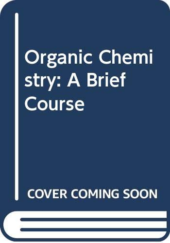 Organic Chemistry : A Brief Course 2nd 1997 edition cover