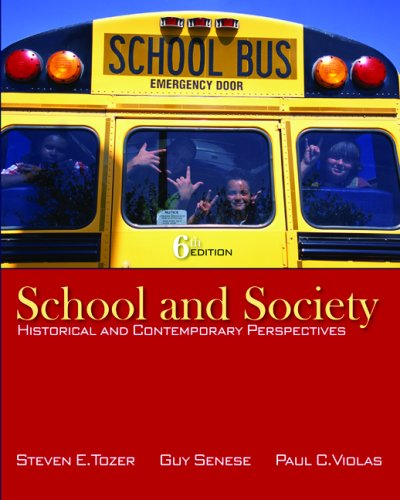School and Society Historical and Contemporary Perspectives 6th 2009 edition cover
