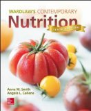 Wardlaw's Contemporary Nutrition:   2015 9780078021374 Front Cover