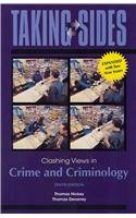 Taking Sides Clashing Views in Crime and Criminology 10th 2013 edition cover