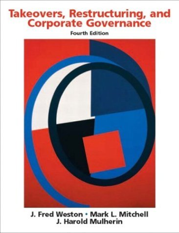 Takeovers, Restructuring, and Corporate Governance  4th 2004 edition cover