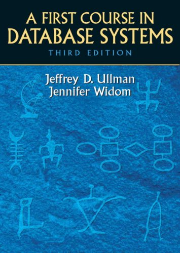 First Course in Database Systems  3rd 2008 edition cover