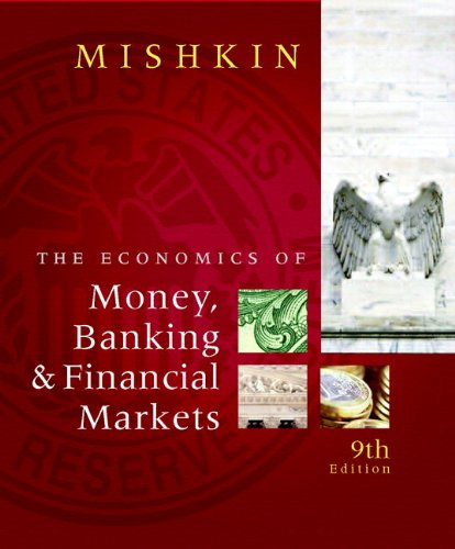 Economics of Money, Banking, and Financial Markets 9th 2010 edition cover