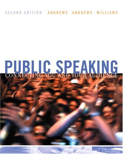 Public Speaking Connecting You and Your Audience 2nd 2004 edition cover