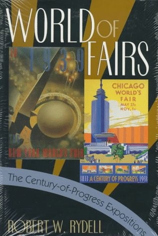 World of Fairs The Century-of-Progress Expositions  1993 edition cover
