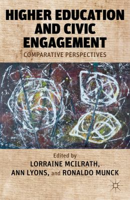 Higher Education and Civic Engagement Comparative Perspectives  2012 9780230340374 Front Cover