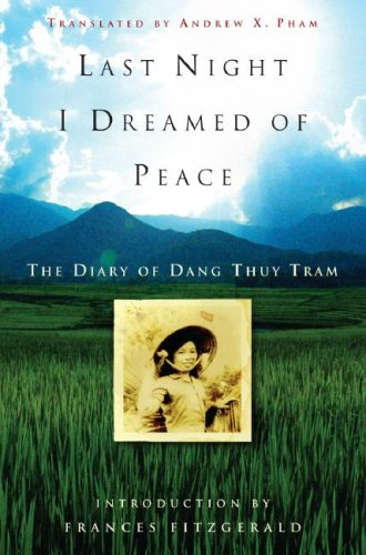 Last Night I Dreamed of Peace The Diary of Dang Thuy Tram  2007 edition cover