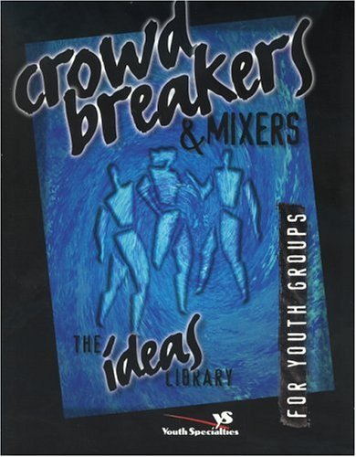 Crowd Breakers and Mixers   1997 edition cover