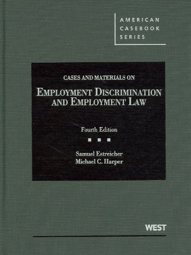 Cases and Materials on Employment Discrimination and Employment Law  4th 2012 (Revised) edition cover