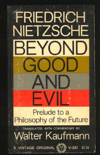 Beyond Good and Evil Prelude to a Philosophy of the Future N/A edition cover