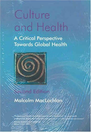 Culture and Health A Critical Perspective Towards Global Health 2nd 2006 (Revised) edition cover