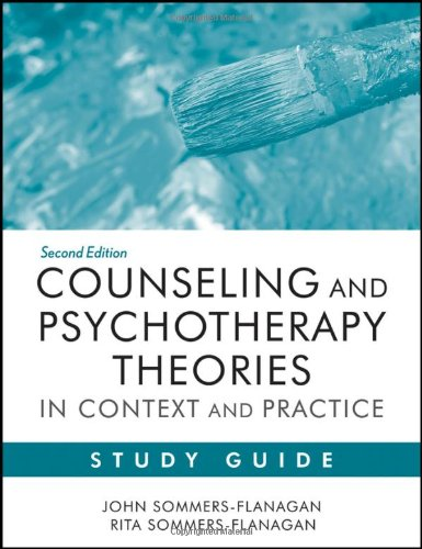 Counseling and Psychotherapy Theories in Context and Practice  2nd 2012 (Guide (Pupil's)) edition cover