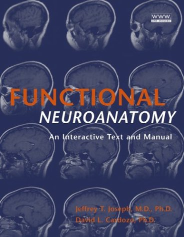 Functional Neuroanatomy An Interactive Text and Manual  2004 9780471444374 Front Cover