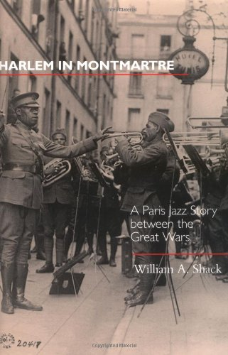 Harlem in Montmartre A Paris Jazz Story Between the Great Wars  2001 edition cover
