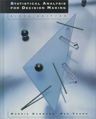 Statistical Analysis for Decision Making  6th 1994 9780534510374 Front Cover