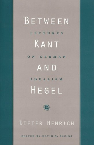 Between Kant and Hegel Lectures on German Idealism  2003 edition cover
