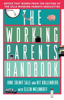Working Parents Handbook   1996 9780684802374 Front Cover