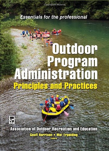 Outdoor Program Administration Principles and Practices  2012 edition cover