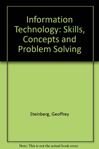 Information Technology Skills Concepts and Problem Solving 2nd 2009 (Revised) 9780757571374 Front Cover