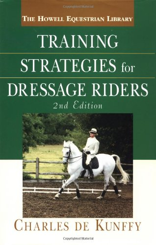 Training Strategies for Dressage Riders  2nd 2003 (Revised) edition cover