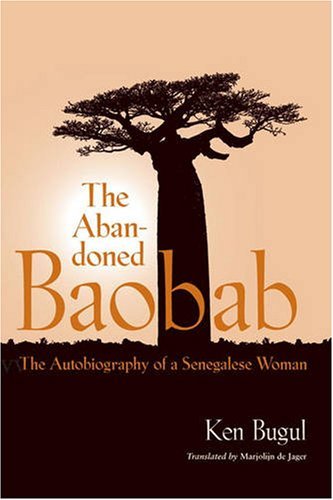 Abandoned Baobab The Autobiography of a Senegalese Woman  2008 edition cover
