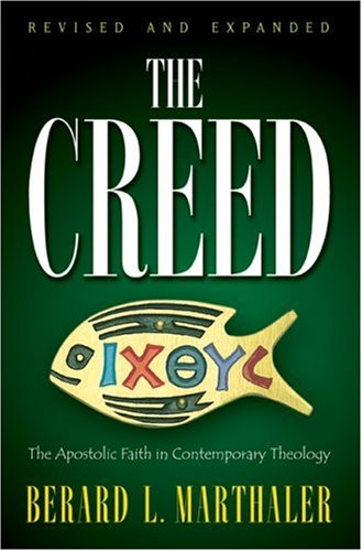 Creed The Apostolic Faith in Contemporary Theology 3rd (Revised) edition cover