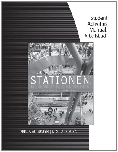 Student Activity Manual for Augustyn/Euba's Stationen  2nd 2012 edition cover