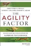 Agility Factor Building Adaptable Organizations for Superior Performance  2014 edition cover