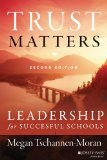 Trust Matters Leadership for Successful Schools 2nd 2014 edition cover