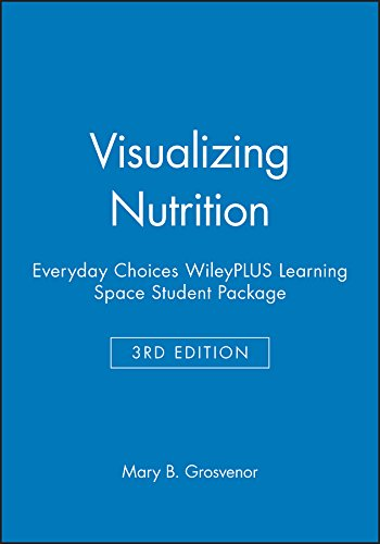 Visualizing Nutrition Everyday Choices, Third Edition WileyPlus Learning Space Student Package 3rd 2015 9781118975374 Front Cover