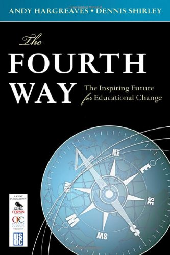 Fourth Way The Inspiring Future for Educational Change  2009 edition cover