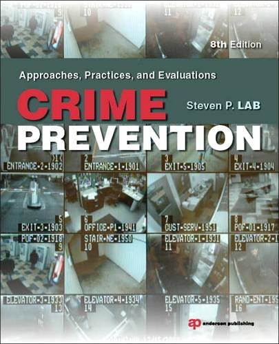 Crime Prevention Approaches, Practices, and Evaluations 8th 2013 (Revised) edition cover